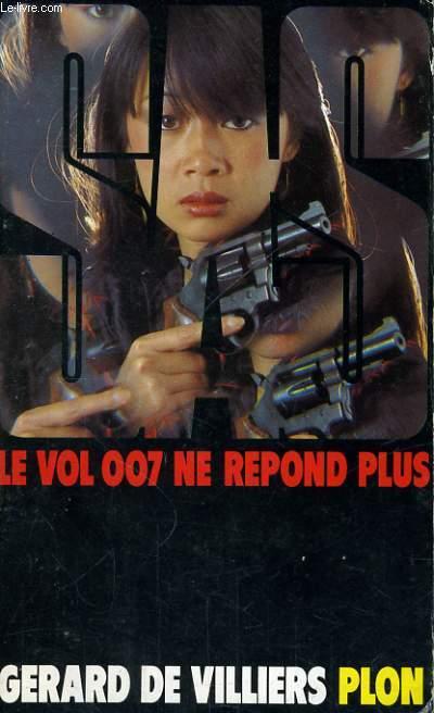 LE VOL 007 NE REPOND PLUS