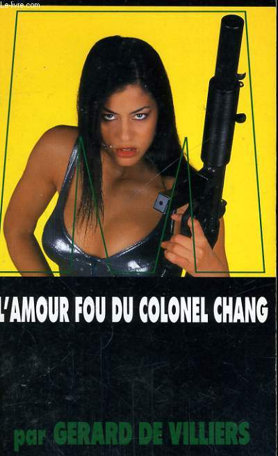 L'AMOUR FOU DU COLONEL CHANG