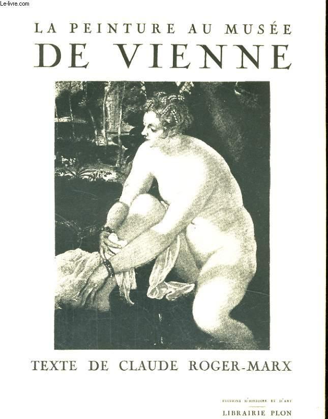 LA PEINTURE AU MUSEE DE VIENNE