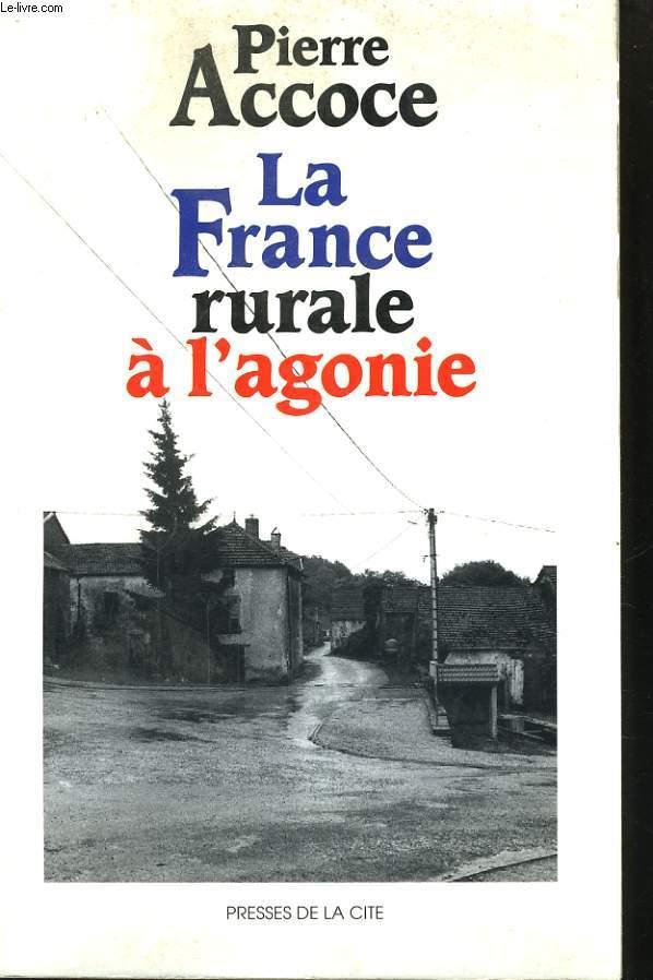 LA FRANCE RURALE A L'AGONIE