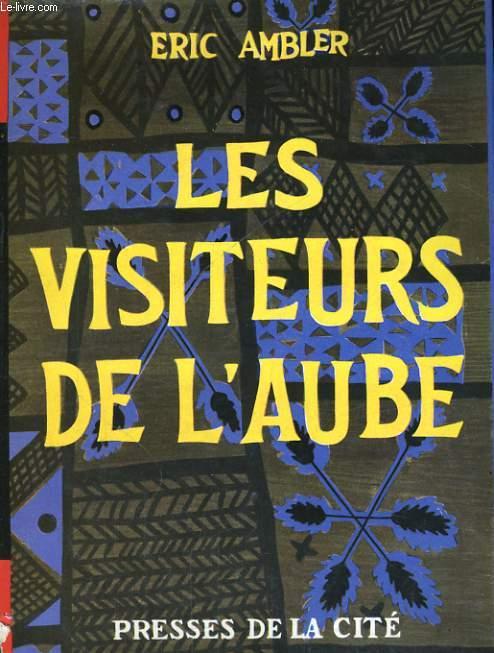 LES VISITEURS DE L'AUBE