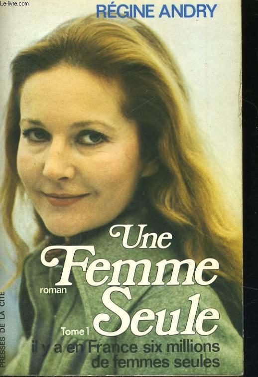 UNE FEMME SEULE, TOMES 1 ET 2: UE FEMME SEULE et LE PARTAGE