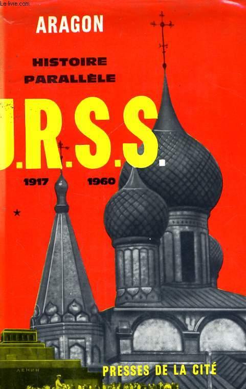 HISTOIRE PARALELLE, HISTOIRE DE L'U.R.S.S., 1917-1960