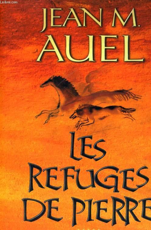 LES REFUGES DE PIERRE (LES ENFANTS DE LA TERRE, 5)