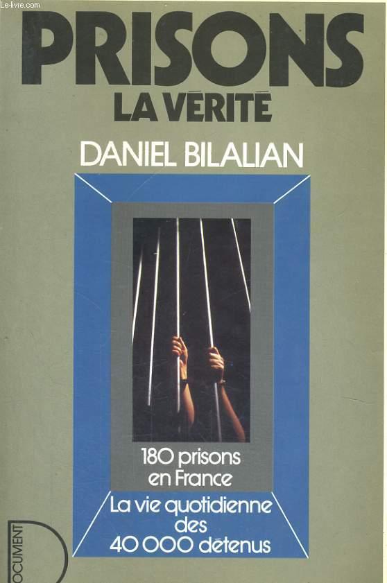 PRISONS, LA VERITE
