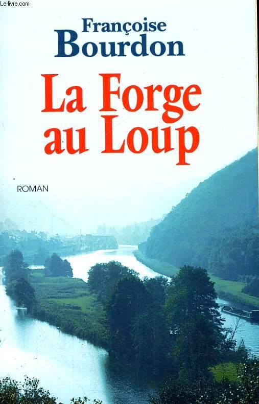 LA FORGE AUX LOUPS