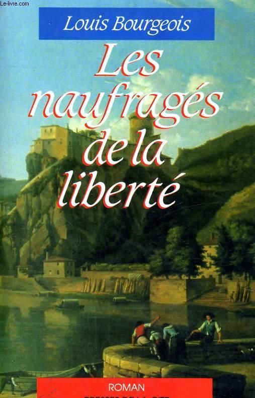 LES NAUFRAGES DE LA LIBERTE