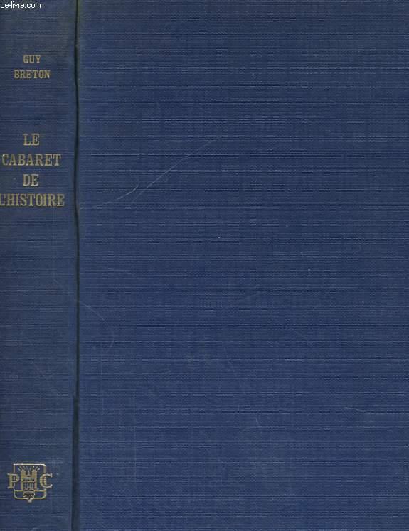 LE CABARET DE L'HISTOIRE, TOME 1