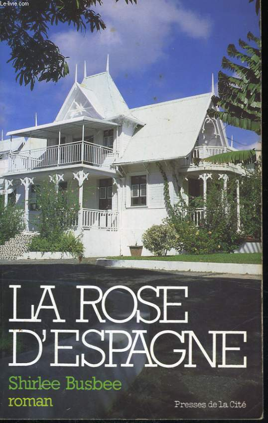 LA ROSE D'ESPAGNE