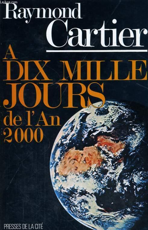 A DIX MILLE JOURS DE L'AN 2000