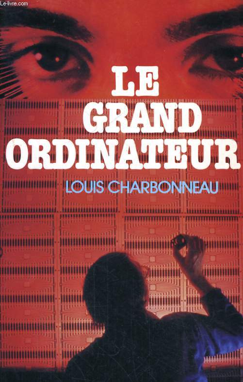 LE GRAND ORDINATEUR