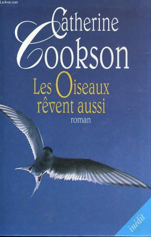 LES OISEAUX REVENT AUSSI