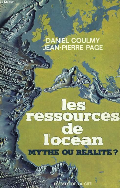 LES RESSOURCES DE L'OCEAN, MYTHE OU REALITE ?