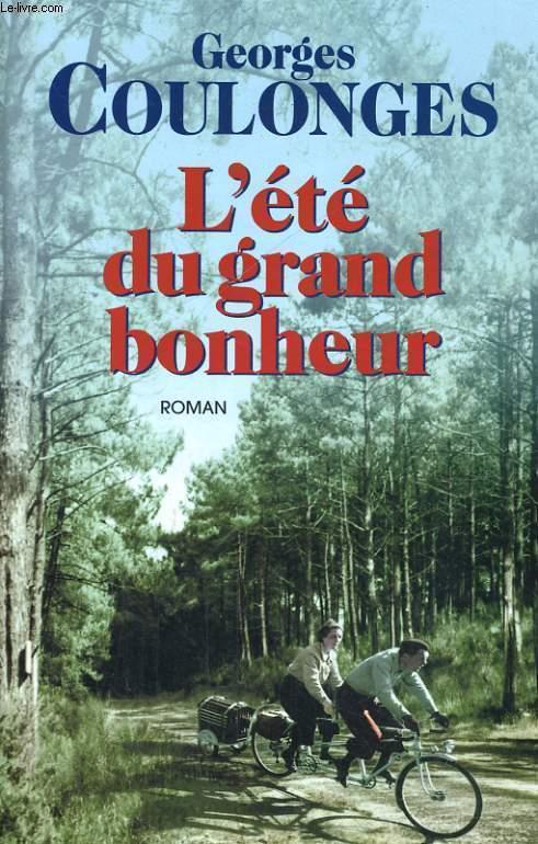 L'ETE DU GRAND BONHEUR