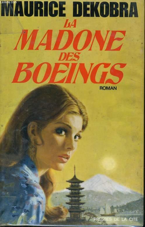 LA MADONE DES BOEINGS