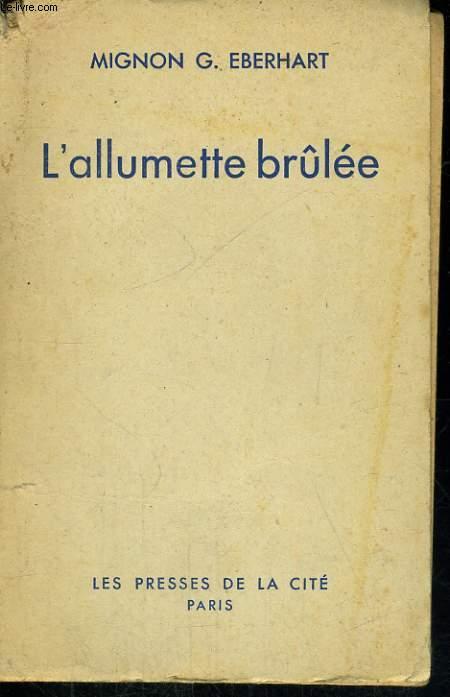 L'ALLUMETTE BRULEE