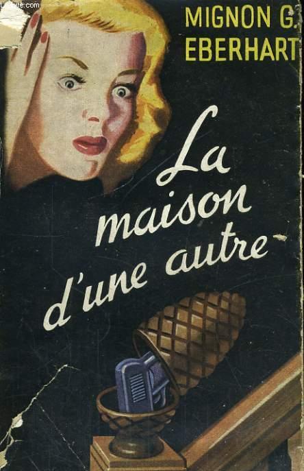 LA MAISON D'UNE AUTRE