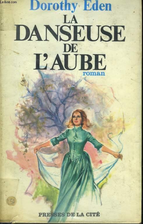 LA DANSEUSE DE L'AUBE