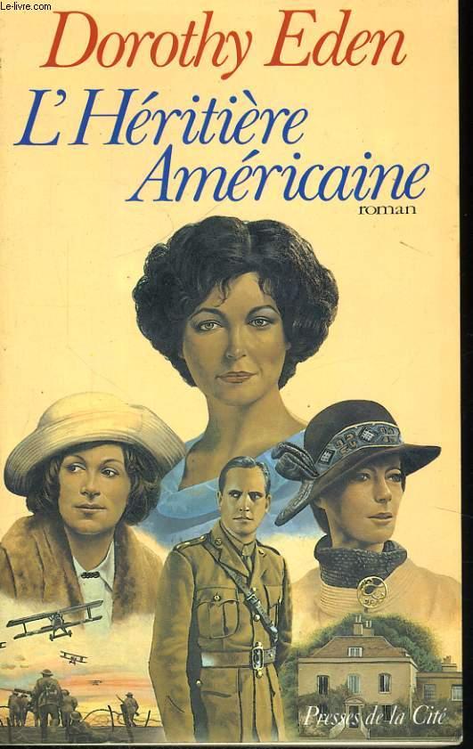 L'HERITIERE AMERICAINE