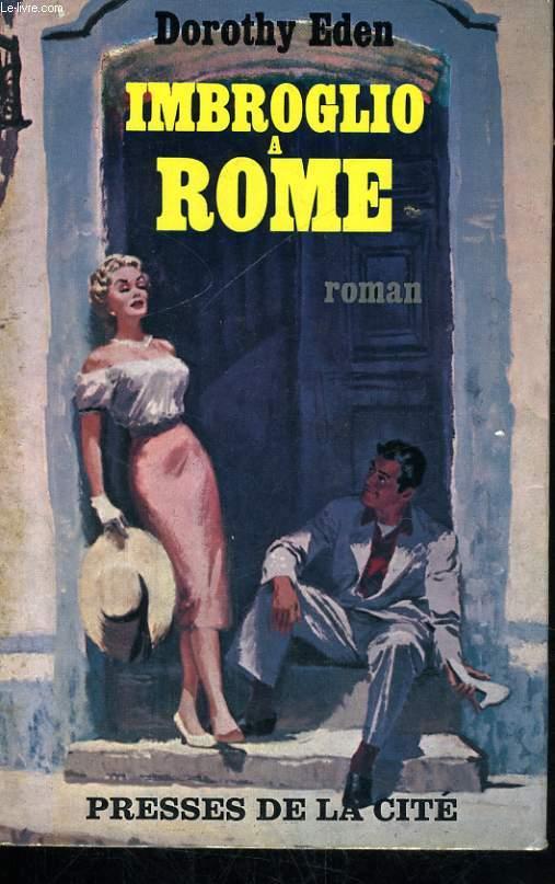 IMBROGLIO A ROME
