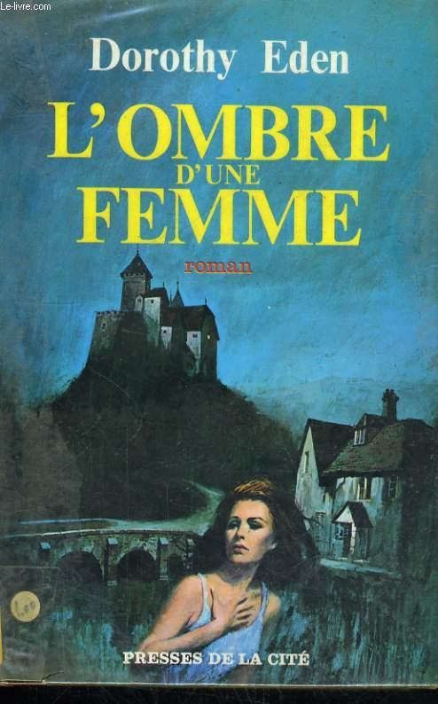 L'OMBRE D'UNE FEMME
