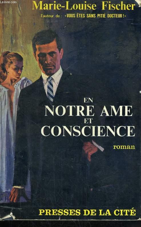 EN NOTRE AME ET CONSCIENCE