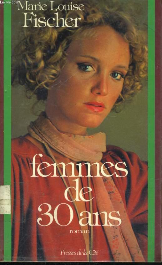 FEMMES DE 30 ANS