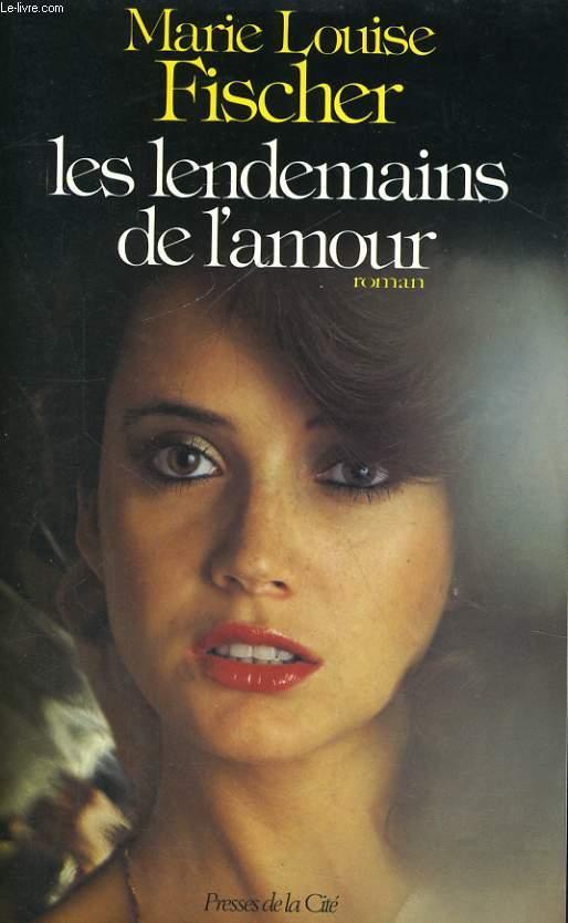 LES LENDEMAINS DE L'AMOUR