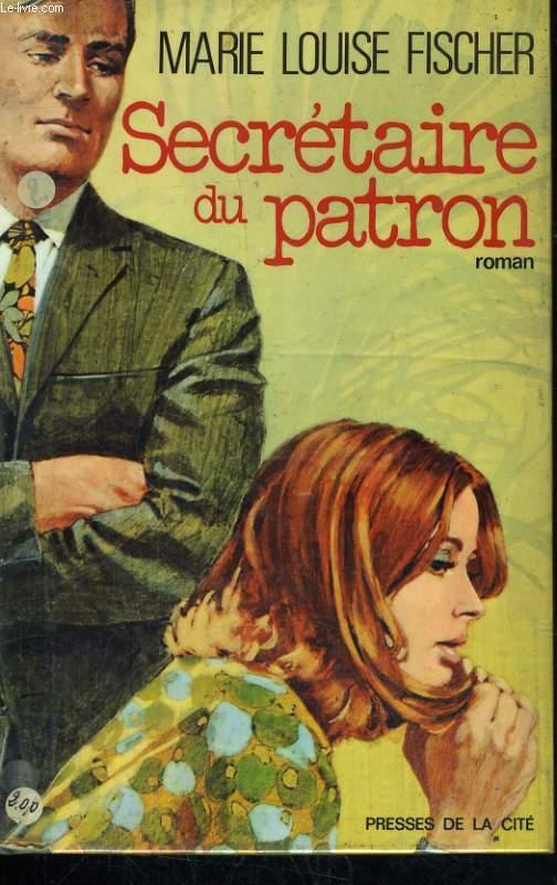 SECRETAIRE DU PATRON