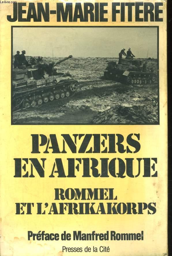 PANZERS EN AFRIQUE, ROMMEL ET L'AFRIKAKORPS