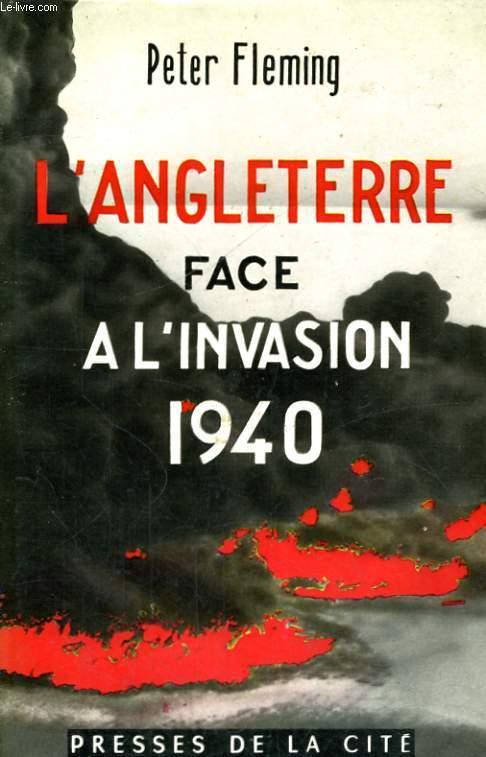 L'ANGLETERRE FACE A L'INVASION 1940