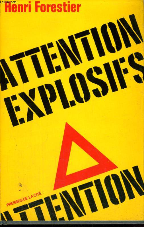 ATTENTION ! EXPLOSIFS