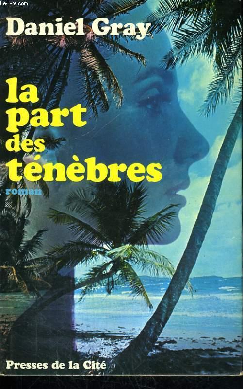 LA PART DES TENEBRES