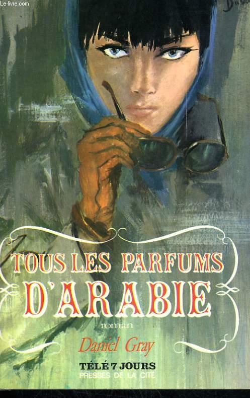 TOUS LES PARFUMS D'ARABIE