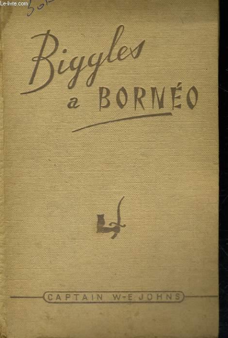 BIGGLES A BORNEO