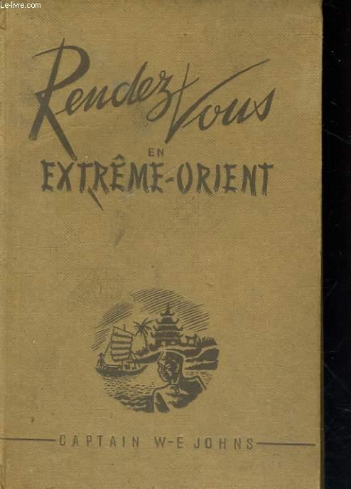 RENDEZ-VOUS EN EXTREME-ORIENT