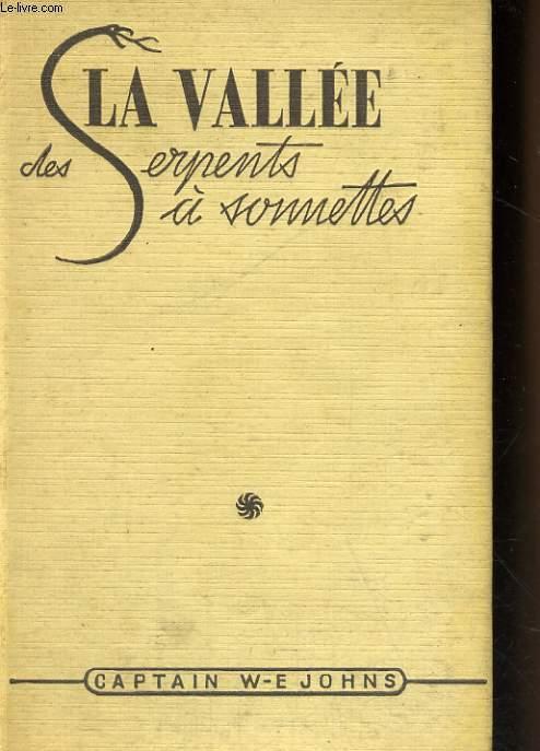 LA VALLEE DES SERPENTS A SONNETTES