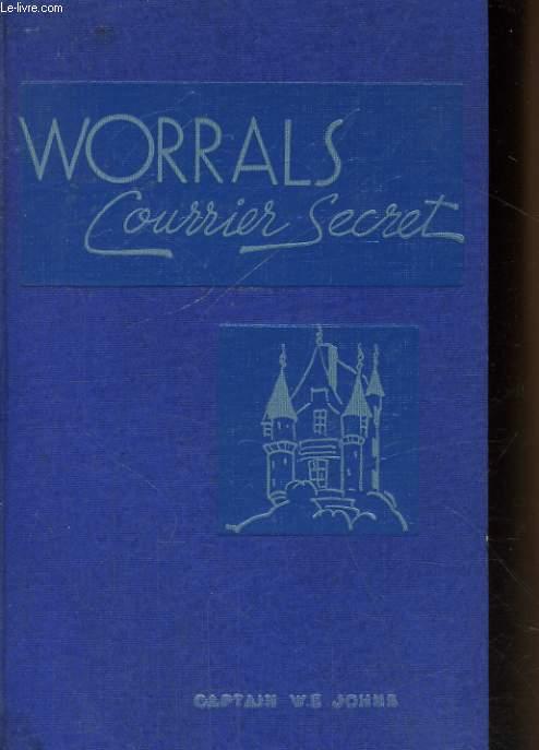 WORRALS COURRIER SECRET