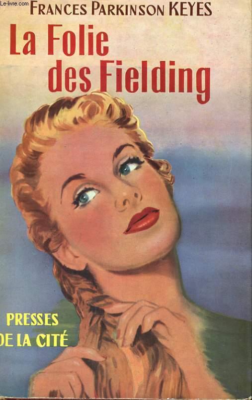 LA FOLIE DES FIELDING