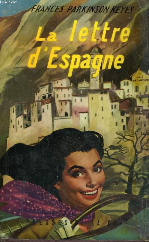 LA LETTRE D'ESPAGNE