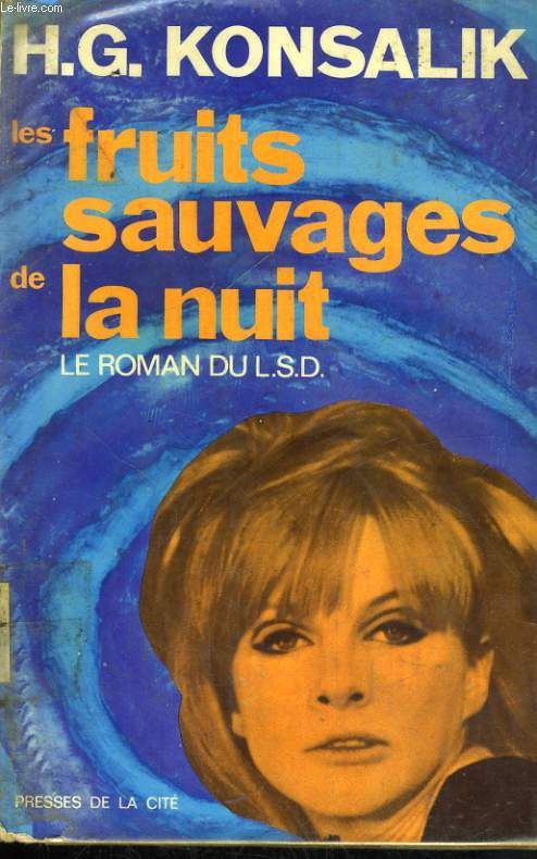 LES FRUITS SAUVAGES DE LA NUIT