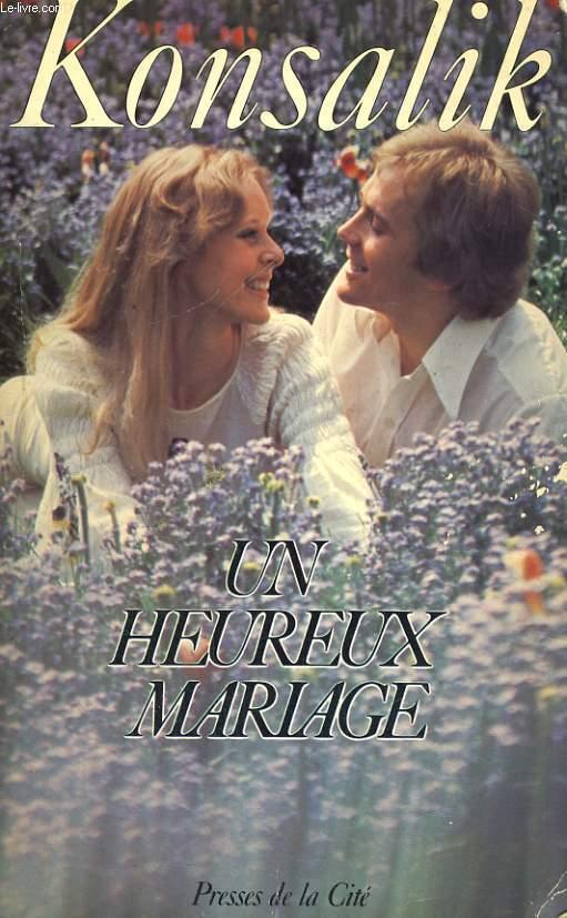 UN HEUREUX MARIAGE