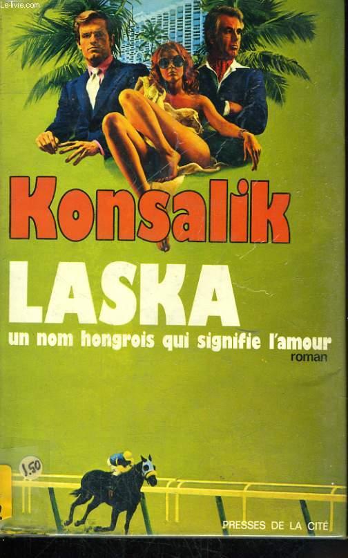 LASKA, UN NOM HONGROIS QUI SIGNIFIE L'AMOUR