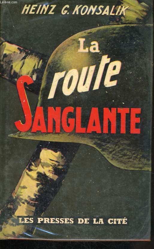 LA ROUTE SANGLANTE