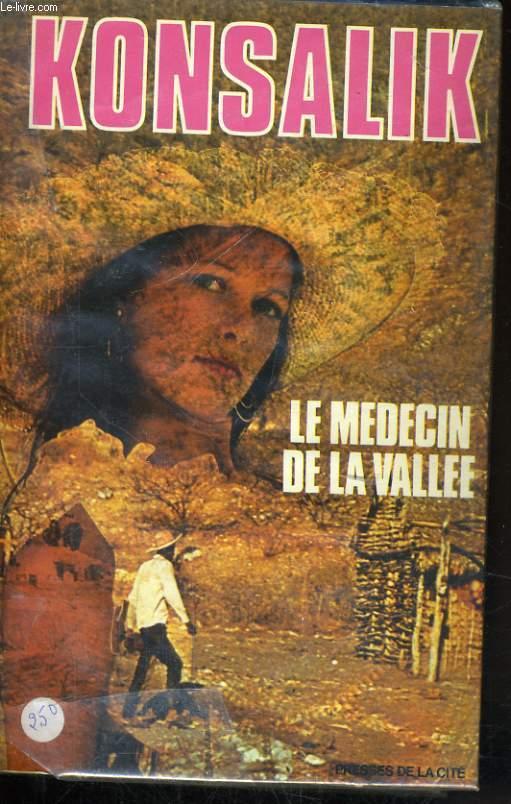 LE MEDECIN DE LA VALLEE