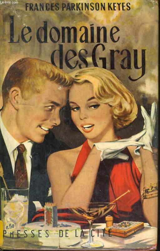 LE DOMAINE DES GRAY