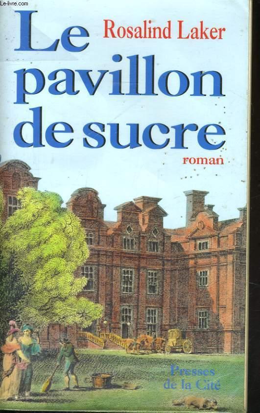 LE PAVILLON DE SUCRE