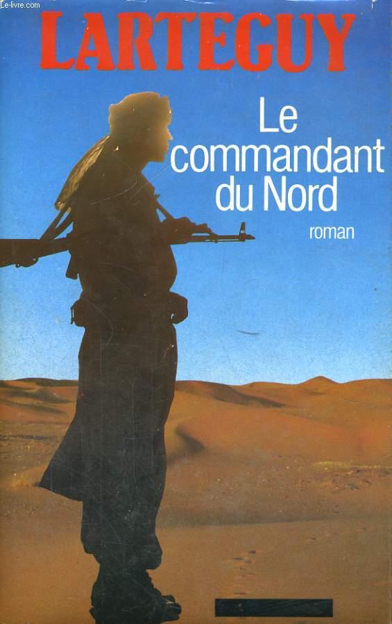 LE COMMANDANT DU NORD