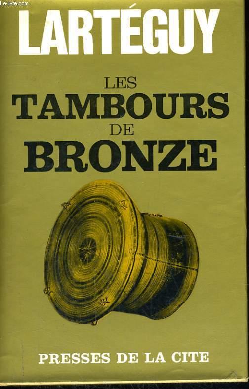 LES TAMBOURS DE BRONZE