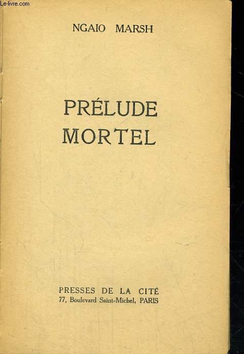 PRELUDE MORTEL